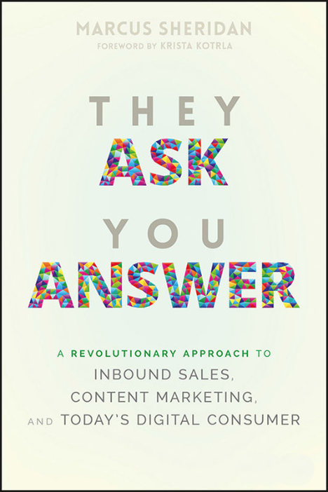 They Ask You Answer Marcus Sheridan Industrial Design Book Review
