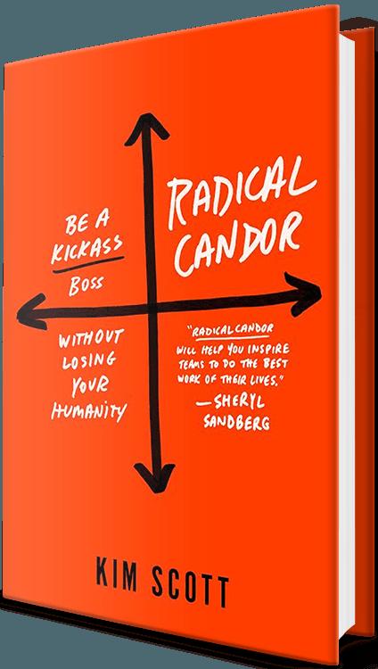 Radical Candor Kim Scott Cover