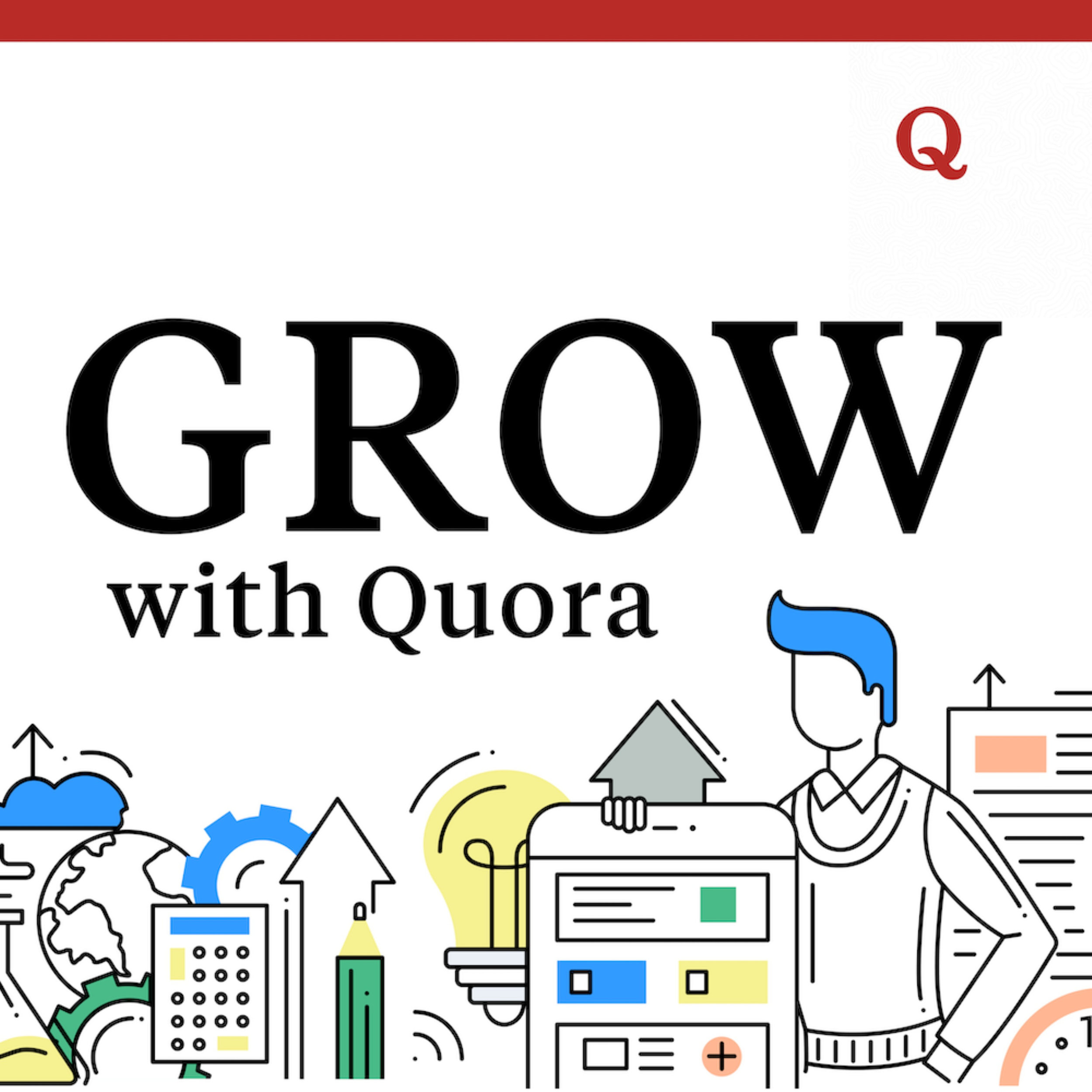 Grow with Quora - Design Thinking for Marketers