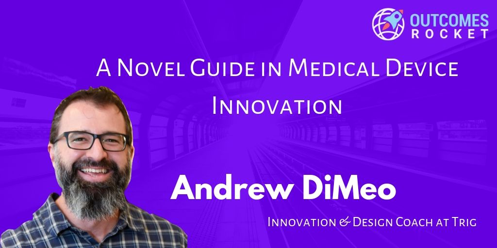 A Novel Guide in Medical Device Innovation - Design History File Ready Ideation