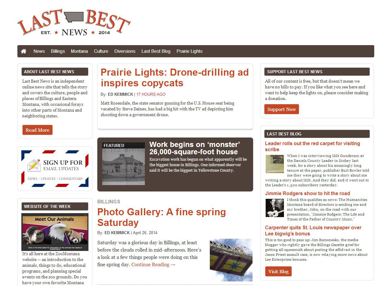 The  Last Best News  website and blog is a new offering to Montanans and isshaping up to bethe best non-mainstream news site in Montana.