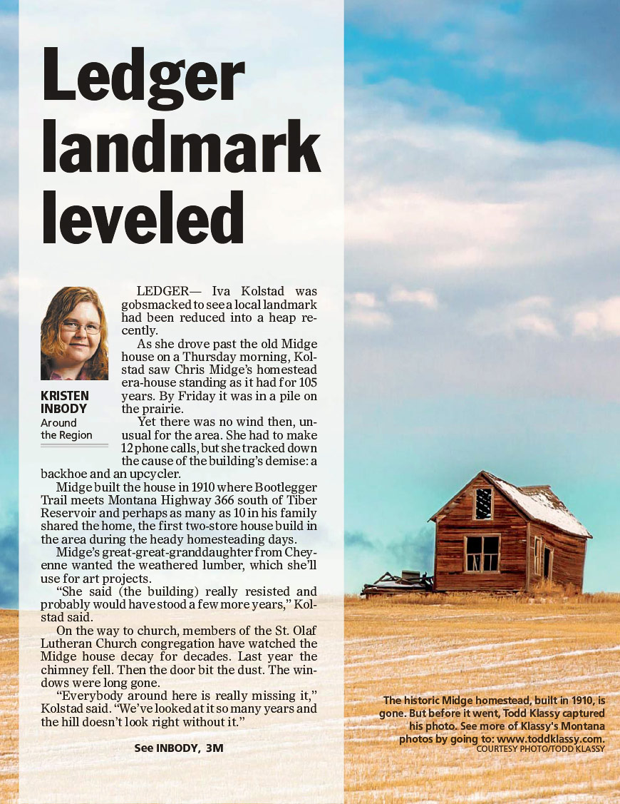 My photo of the old Midge house near Ledger was published in the September 29, 2015 Great Falls Tribune.   → Buy a Print