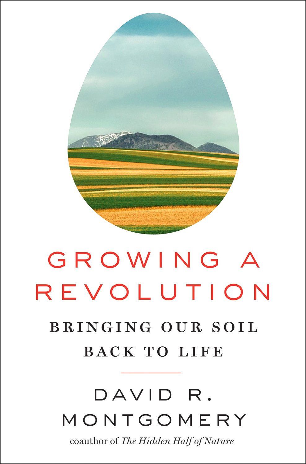 Photo Used on New Book Growing a Revolution David R Montgovery