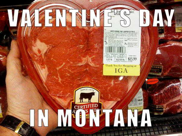 Photos of Steak and Celebrating Valentines Day in Montana