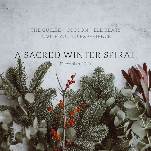 THURSDAY @ THE GUILDEHOLIDAYEVENT - THURSDAY, DECEMBER 13TH: 5 PM TO 8PMBegin your journey through the holiday season by walking our Sacred Winter Spiral, a ritual of light, community and moving meditation.