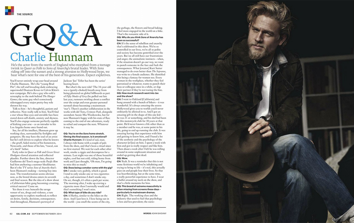 My interview with Sons of Anarchy 's Charlie Hunnam is in the September issue of GQ Australia. Choice quote below.