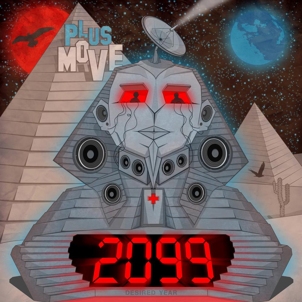 "Plus Move ""2099"""