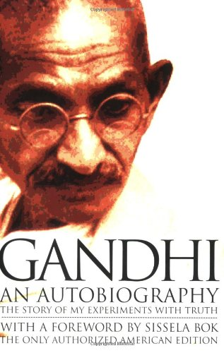"I haven't read this one yet, but it's on the ""read ASAP"" list.  Gandhi's autobiography  is widely renowned reading...sure to inspire, instruct, and encourage."