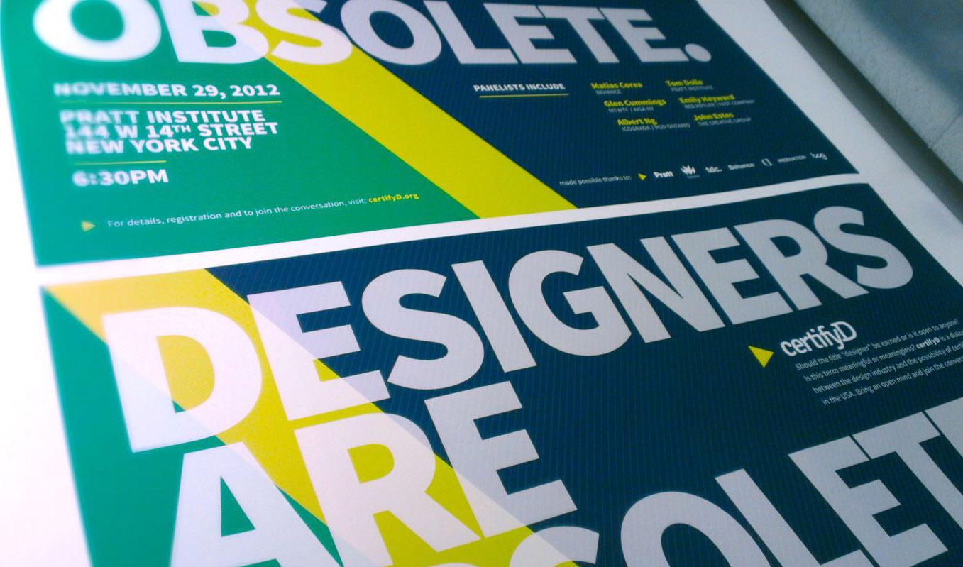 certifyD poster design. Graphic design certification dialogue. November 29th @ Pratt Institute Manhattan. 6:30pm. Open Admission