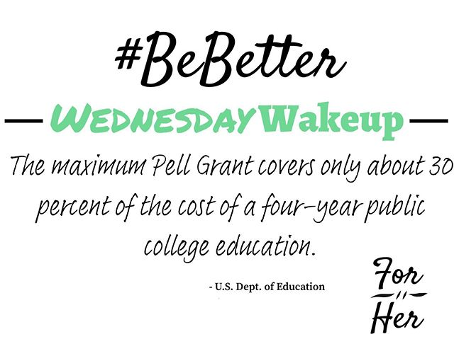 """The maximum Pell Grant covers only about 30% of the cost of a four-year public college education."" - U.S Dept. of Education (@usedgov) ... Most, if not all, low-income students who receive Pell Grants also rely on financial assistance from multiple sources to be able to afford college. Our scholarships don't cover the whole cost but do help close the tuition gap and give them the chance to afford a life-changing higher education 👩‍🎓👨‍🎓. Donate now [👆💵] to support our mission of bringing those opportunities to as many low-income students as we possibly can! . . . #BeBetter #ForHer #IDoItForHer #Education #PellGrants #ExpensiveAsHell #college #scholarships #highereducation #lowincome #opportunity"