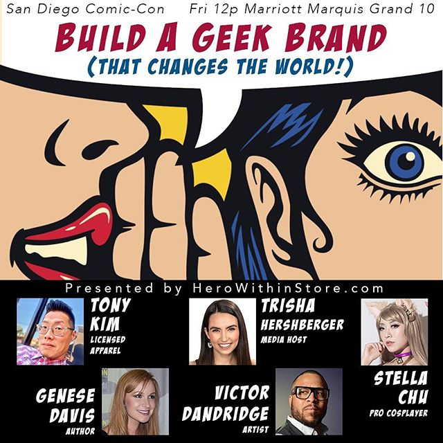 "Returning for my 8th year at San Diego Comic-Con, I'll be speaking on panels July 18th-21st! One of which will be Tony Kim's ""Build A Geek Brand"" discussion. Tony's panels are a must-see. Jot this one down, cause it's going to be chock-full of fantastic goodness, and check out Hero Within store. Thank you for the invitation, Tony; and super jazzed to collaborate with you all. :) https://herowithinstore.com/ @crazy4comiccon @herowithininc @thatgrltrish @vantageinhouse @stellachuuuuu"
