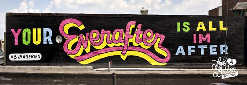Your Everafter Graffiti love poem