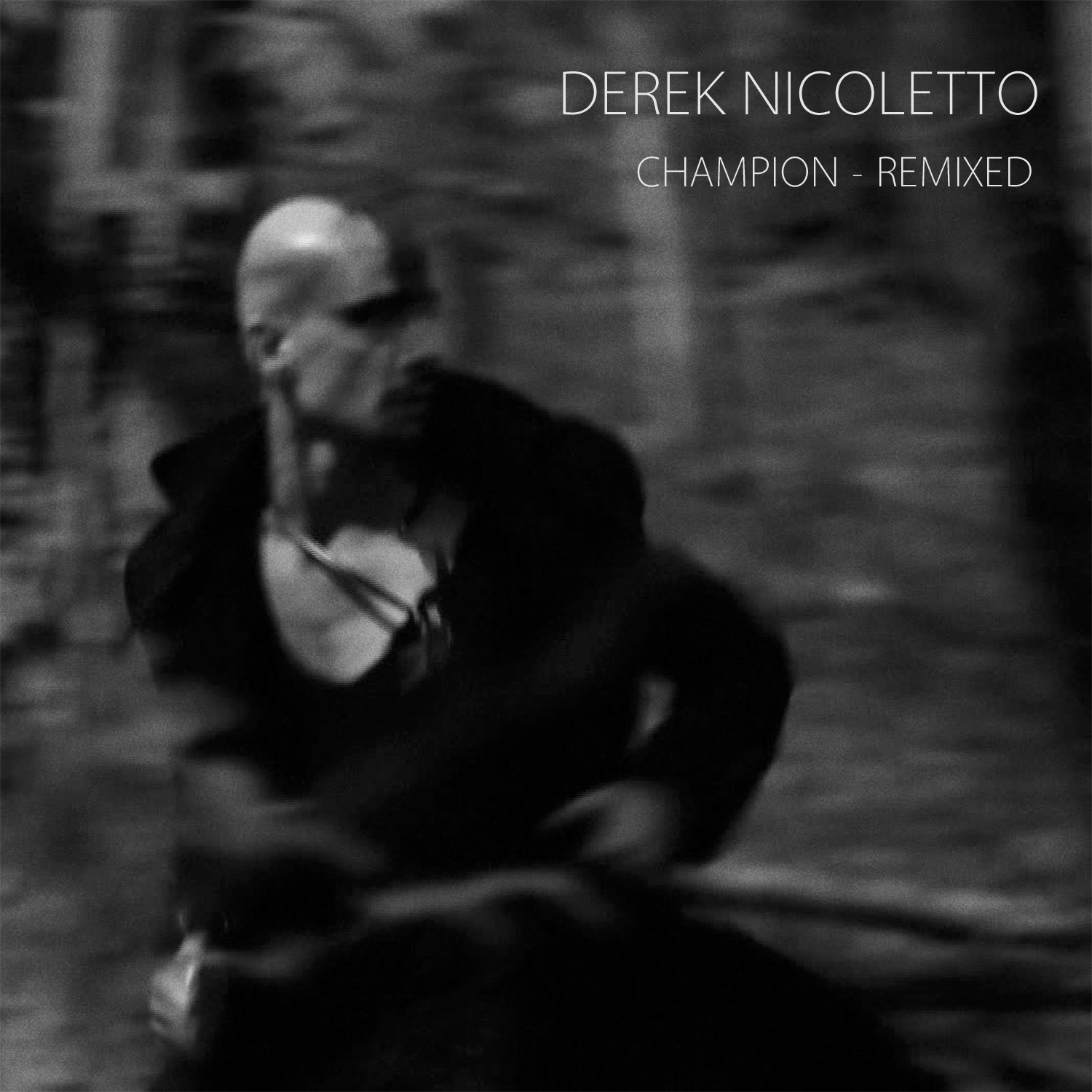 Champion Remix  - Derek Nicoletto (2012)