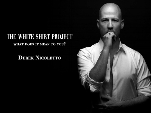 The White Shirt Project - Derek Nicoletto is a part The White Shirt Project for 2018, read more about it here, featuring this photograph by renowned photographer Jose Ramon: