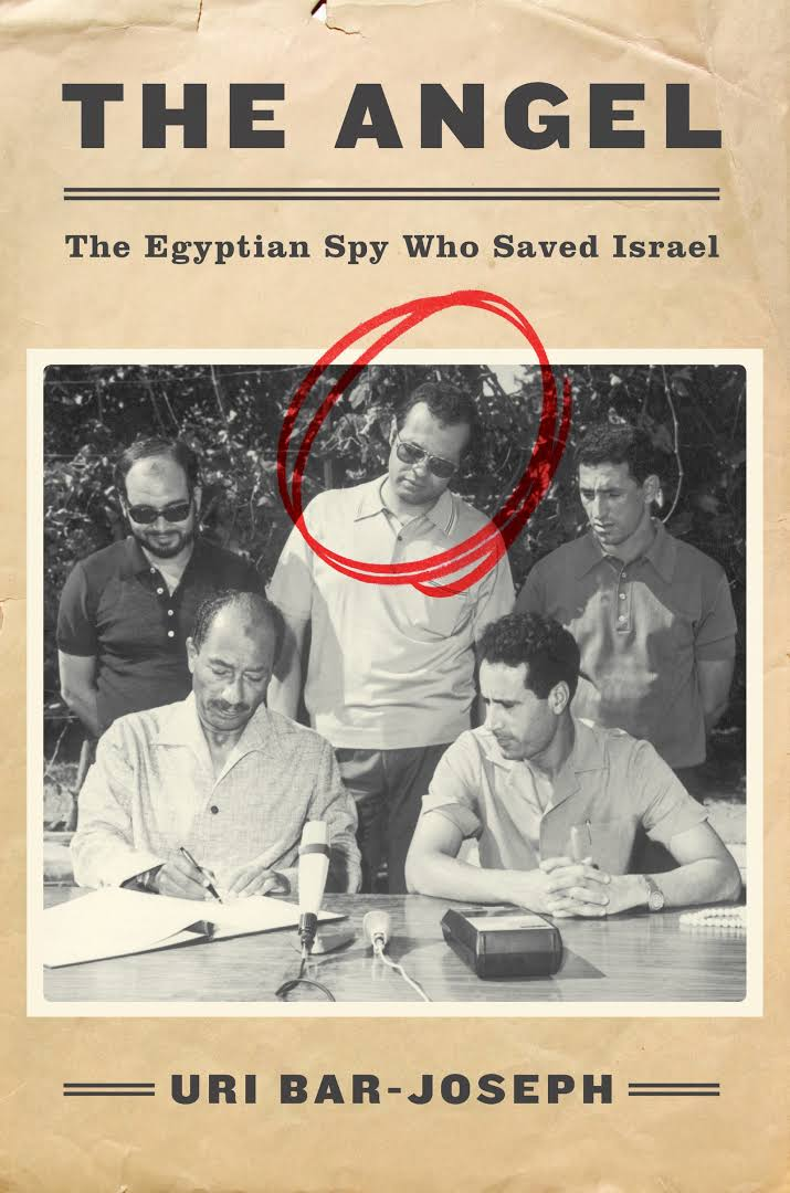 - Warren Fahmy, research assistant:The Angel: The Egyptian Spy Who Saved Israel, By Uri Bar-JosephThe Angel by Uri Bar-Joseph covers the life and exploits of Ashraf Marwan, Nasser's son-in-law and close aide to President Anwar Sadat. Marwan was also a spy for the Mossad.Bar-Joseph goes into great depth in identifying and analyzing the intelligence that Marwan provided the Israelis, his relationships with key figures from Libya and Saudi Arabia, as well as his shadowy business dealings, dismissal from government, and mysterious death in London. Bar-Joseph's writing gives a good sense of time and place, providing detailed background information on key players and historical events that were occurring in the Middle East and around the globe in the 1960s and 1970s. The author also provided good pacing to the narrative, allowing the reader to get a sense of the intrigue as acts of espionage are detailed and world events unfold.
