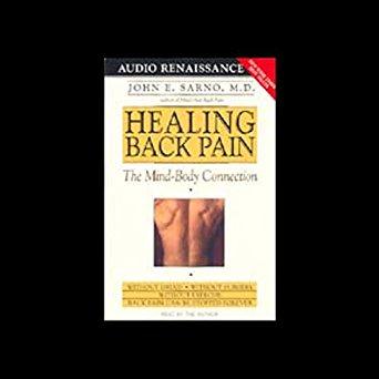 Healing Back Pain, John E. Sarno, M.D.