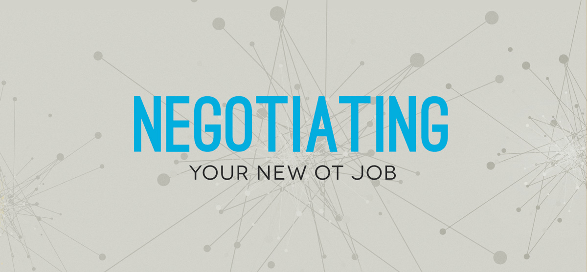 Looking for tips on negotiating your new OT job offer? Here are 6 areas that you could consider negotiating and my personal experience with each!