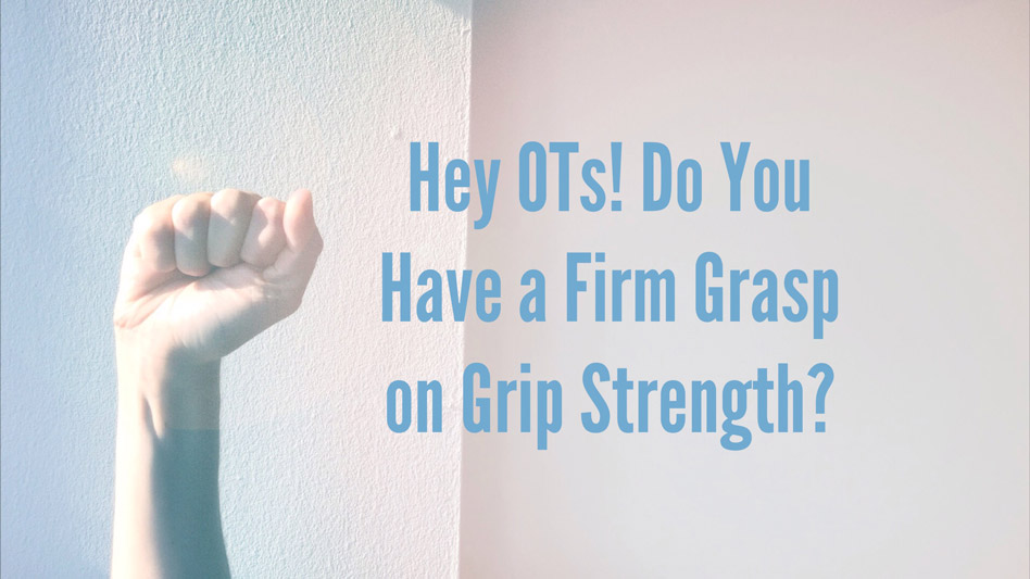 Do you have a firm grasp on your grip strength?
