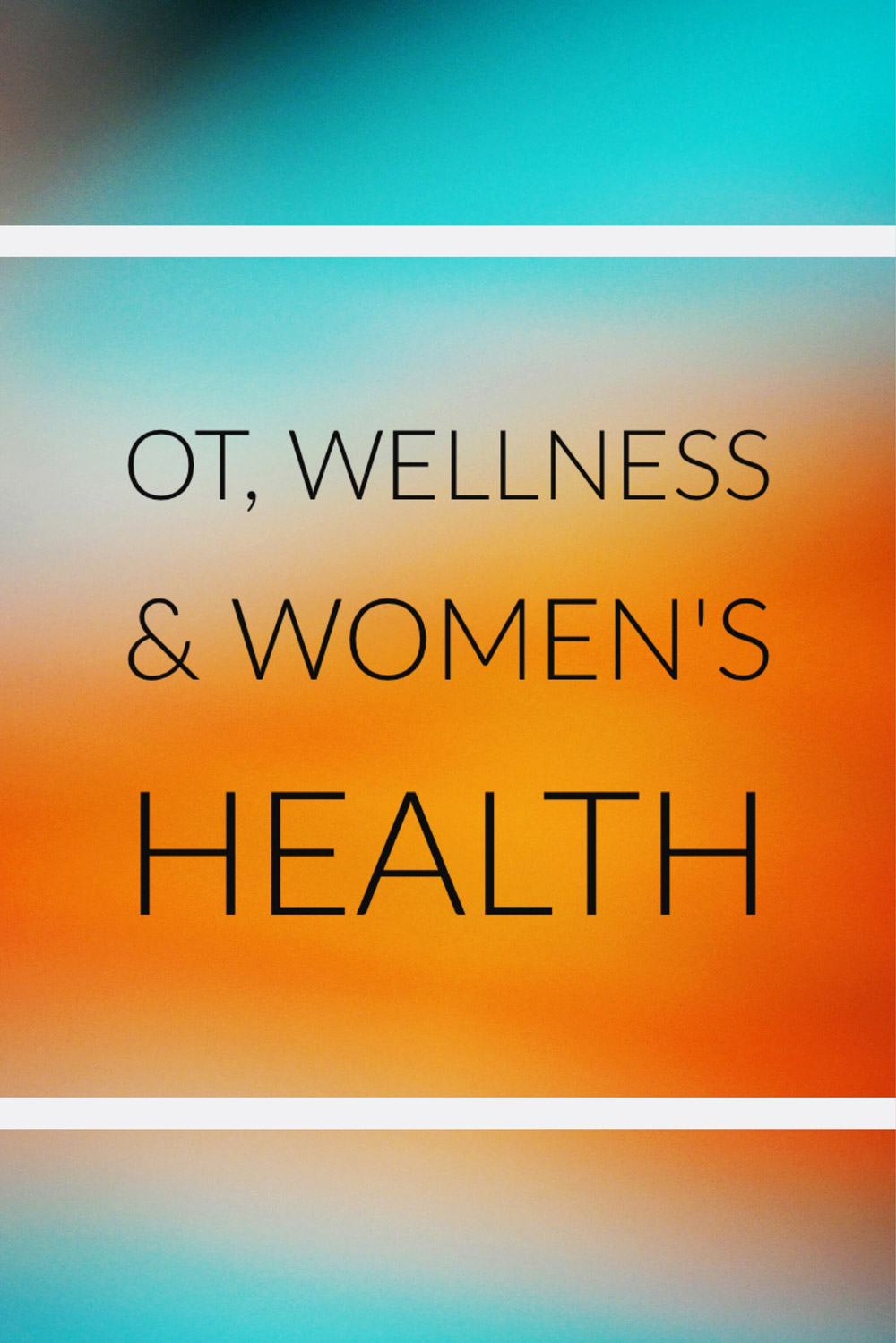 An interview with occupational therapist, Melissa LaPointe, about how she integrates occupational therapy, wellness and women's health to provide care for families in her area.