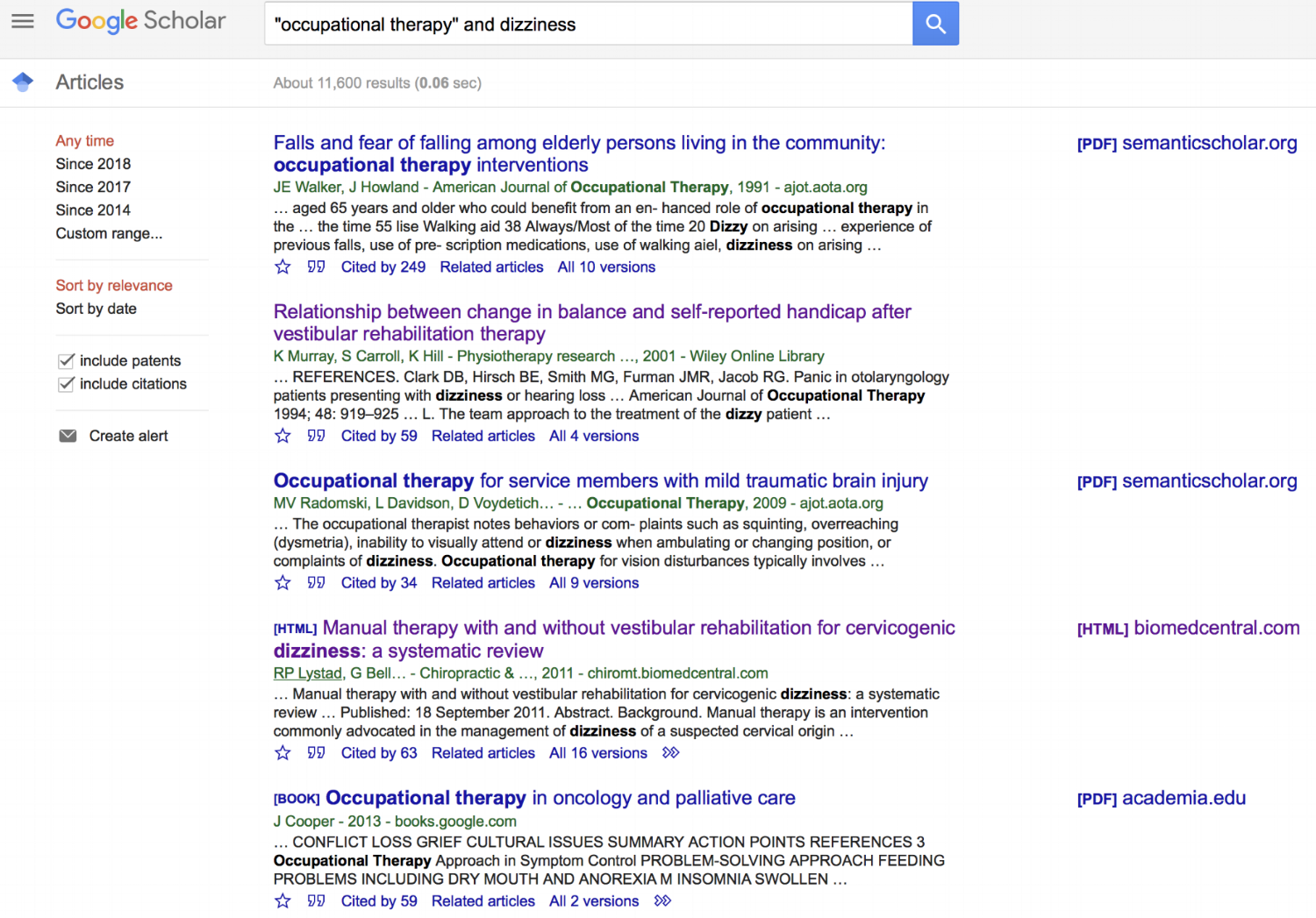 Here's an example of the what Google Scholar pulls when you search for Occupational Therapy and Dizzinesss.