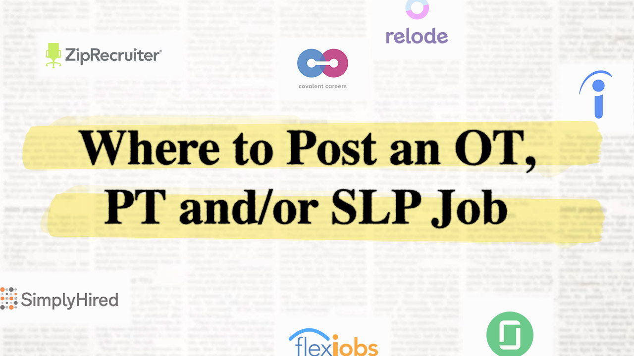 Where to Post an OT, PT and/or SLP Job — OT Potential