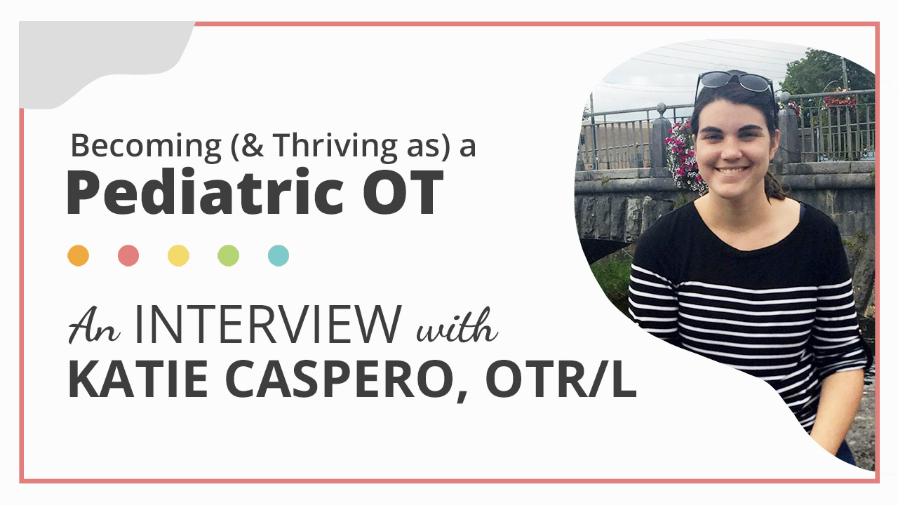 Becoming (& Thriving as) a Pediatric OT — OT Potential