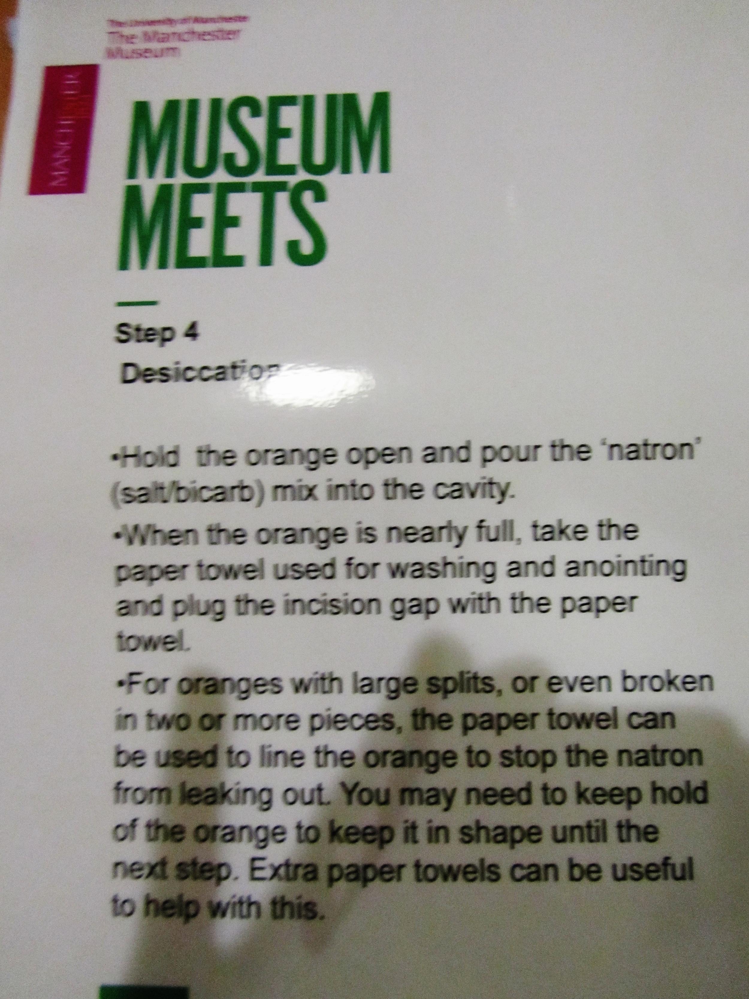 after hours manchester museum step 4 mummifying orange dessication.JPG