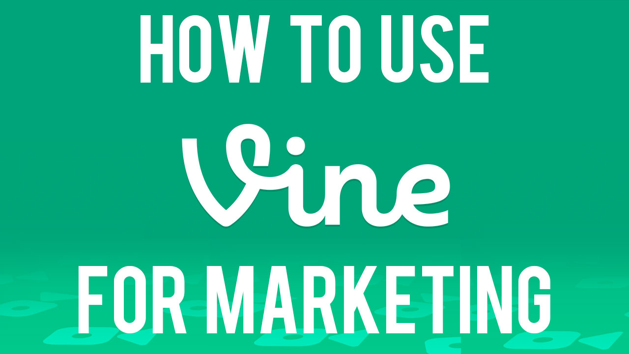 how-to-use-vine-for-marketing.jpg