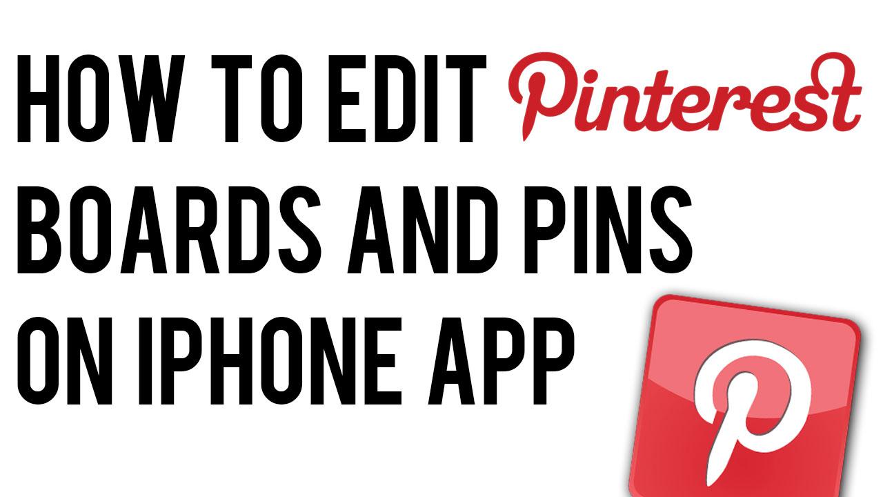 pinterest-edit-pins-boards-iphone-app.jpg