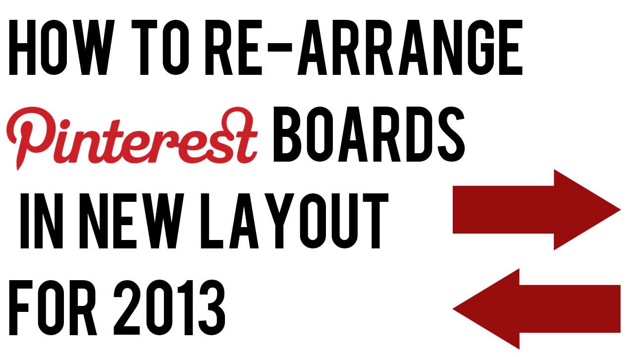 re-arrange-pinterest-boards-2013.jpg