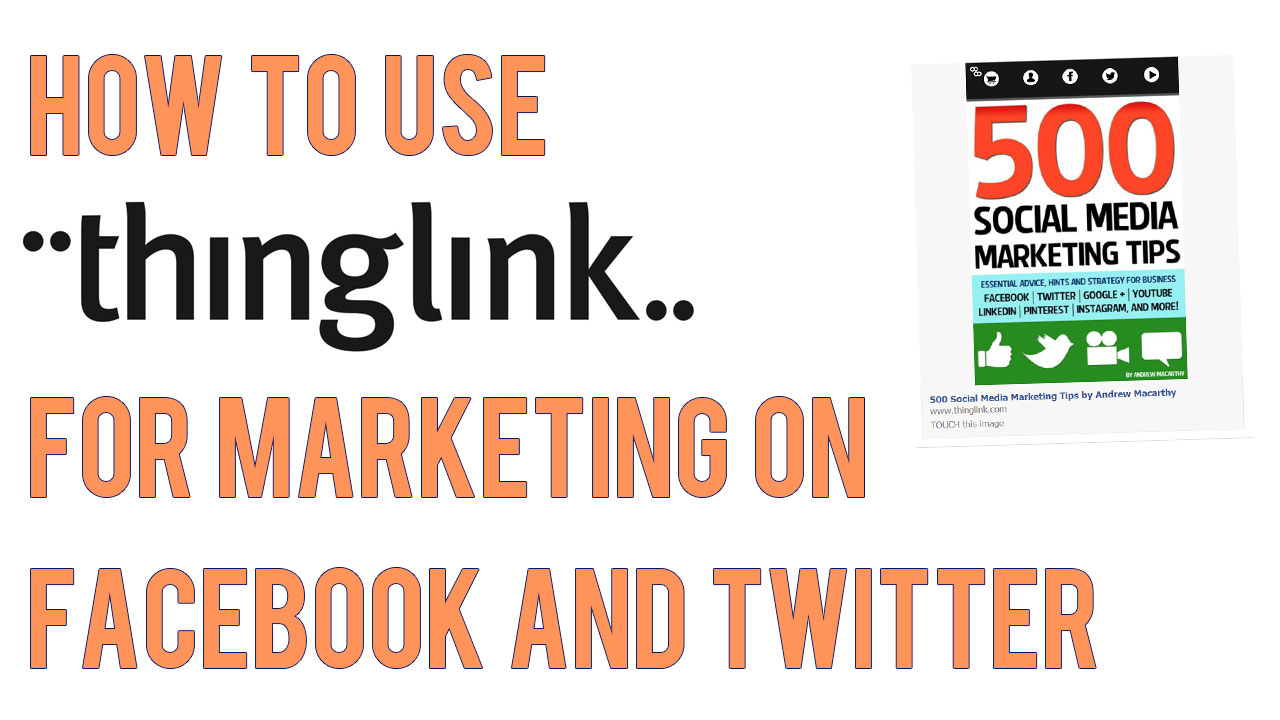 how-to-use-thinglink-for-marketing-facebook-twitter.jpg