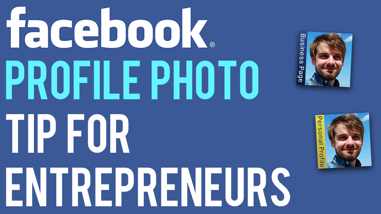 facebook-profile-photo-tip-for-entrepreneurs.jpg