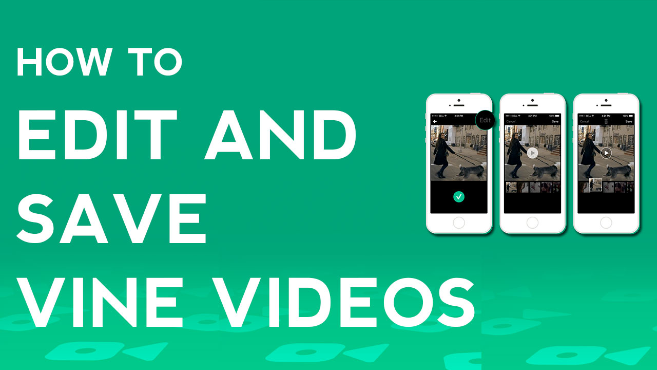 how-to-edit-and-save-vine-videos.jpg