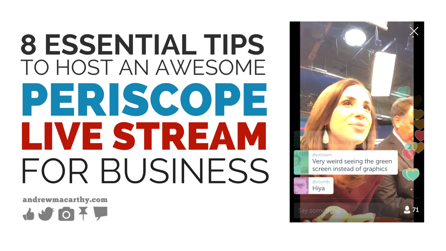 8 Essential Tips to Host An Awesome Periscope Live Stream For Business