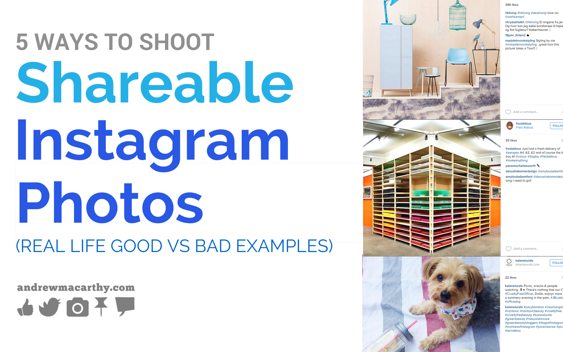 How to Shoot Shareable Instagram Photos: Real Life Good vs Bad Examples