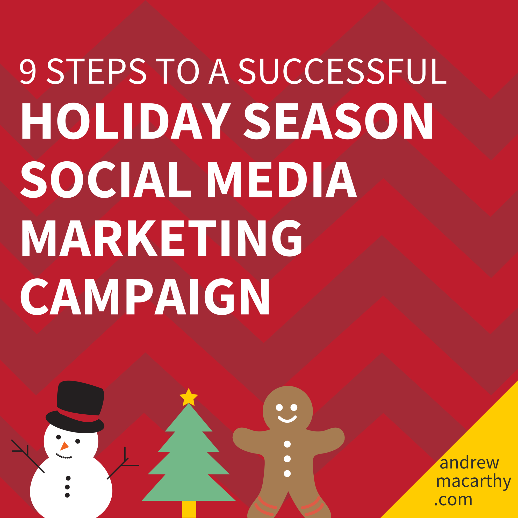 9 Steps to Have A Successful Holiday Season Social Media Campaign
