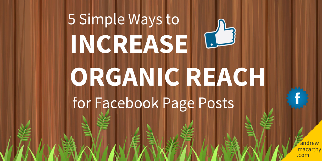 how-to-increase-organic-reach-facebook-page-posts-improve-performance.png