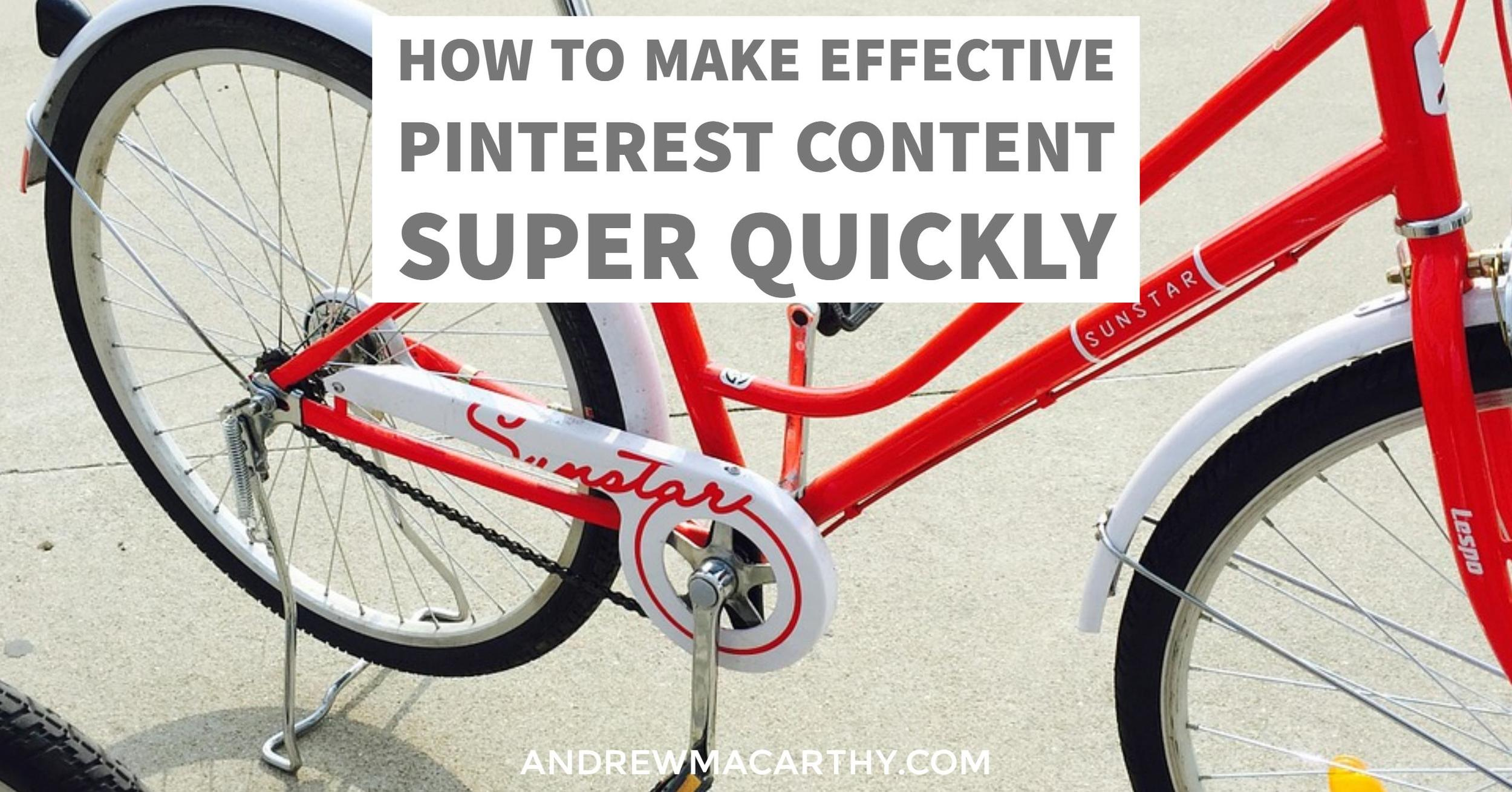 5 Strategies to Make Effective Pinterest Content Super Quickly