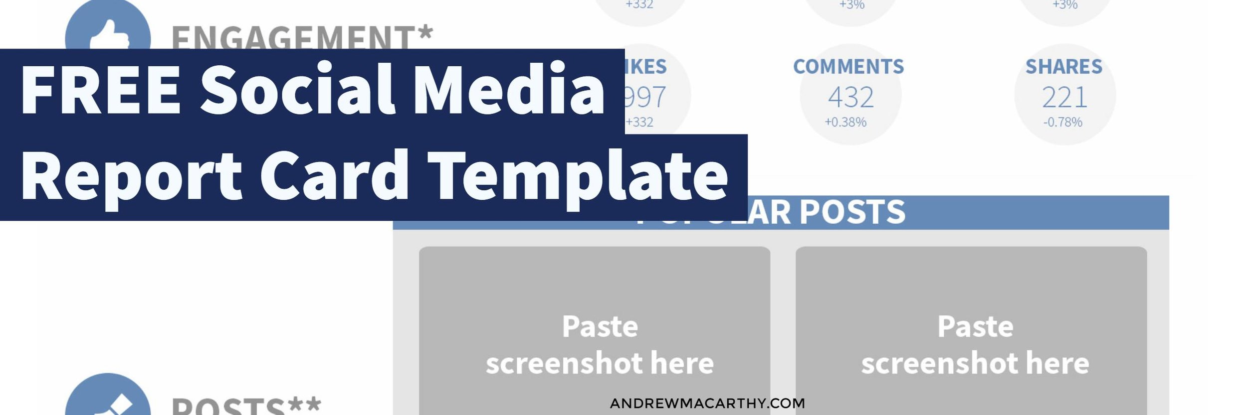 Use this FREE Social Media Report Card Template to WOW your Boss and Clients (Photoshop .psd)