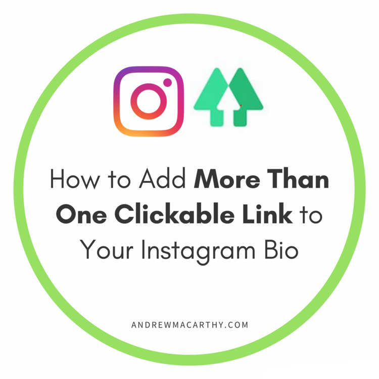 How to Add More Than One Clickable Link to Your Instagram Profile