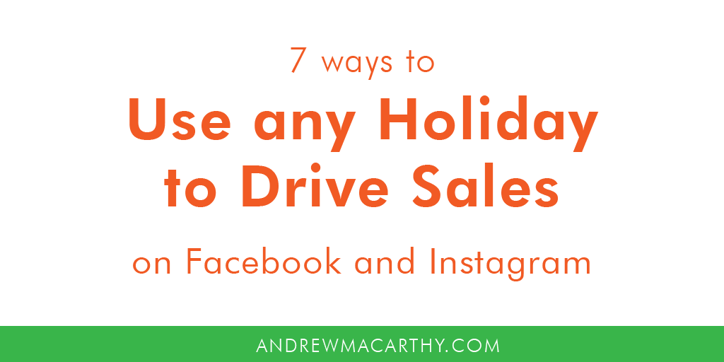 7 Ways to Use Any Holiday to Drive Sales Through Facebook and Instagram (Bloom & Wild Mother's Day Case Study)