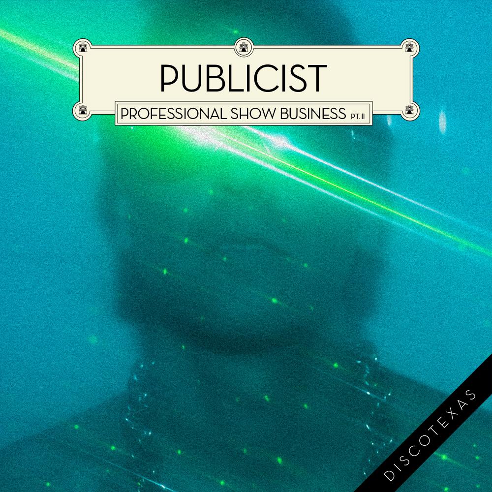 DT009B: Publicist - Professional Show Business Part II