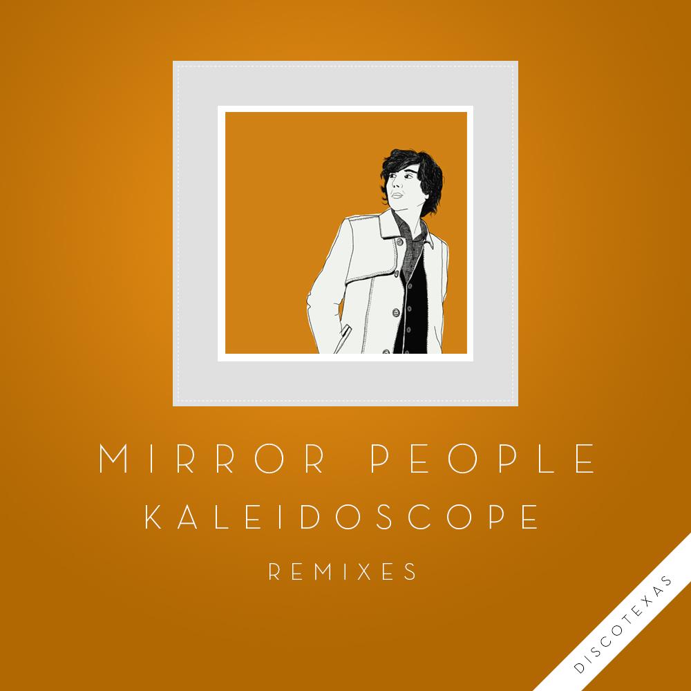 DT030: Mirror People - Kaleidoscope Remixes