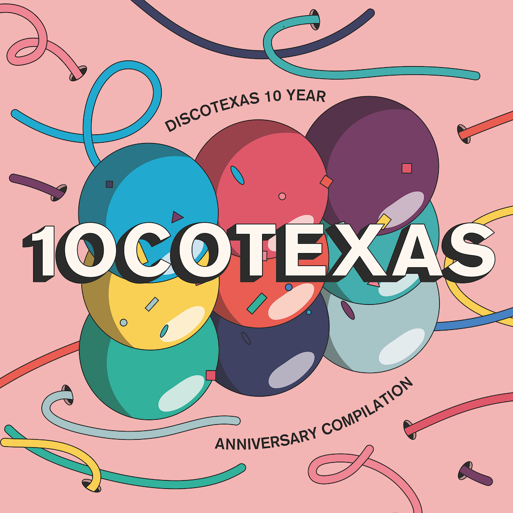 DT065: 10cotexas - Discotexas 10 Year Anniversary Compilation