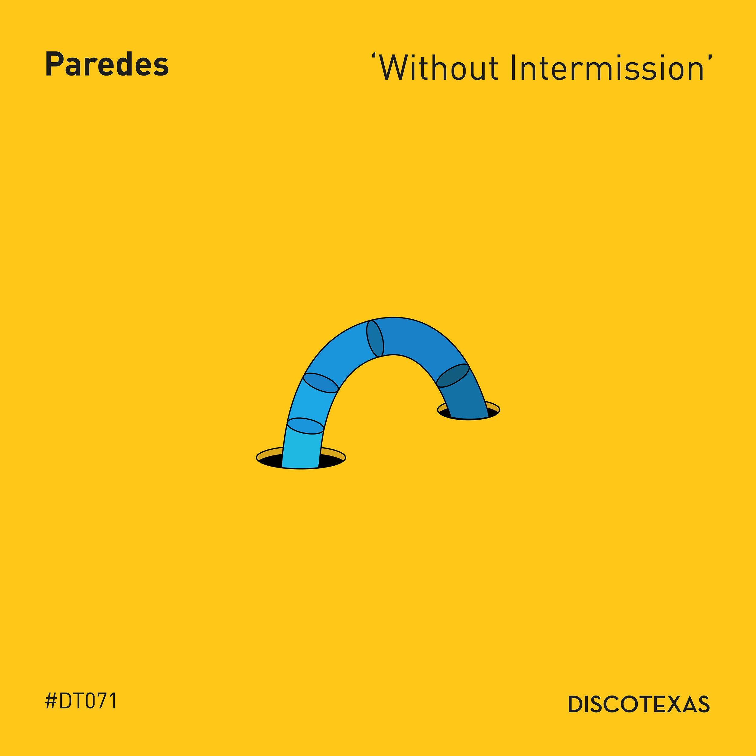 DT071: Paredes - Without Intermission