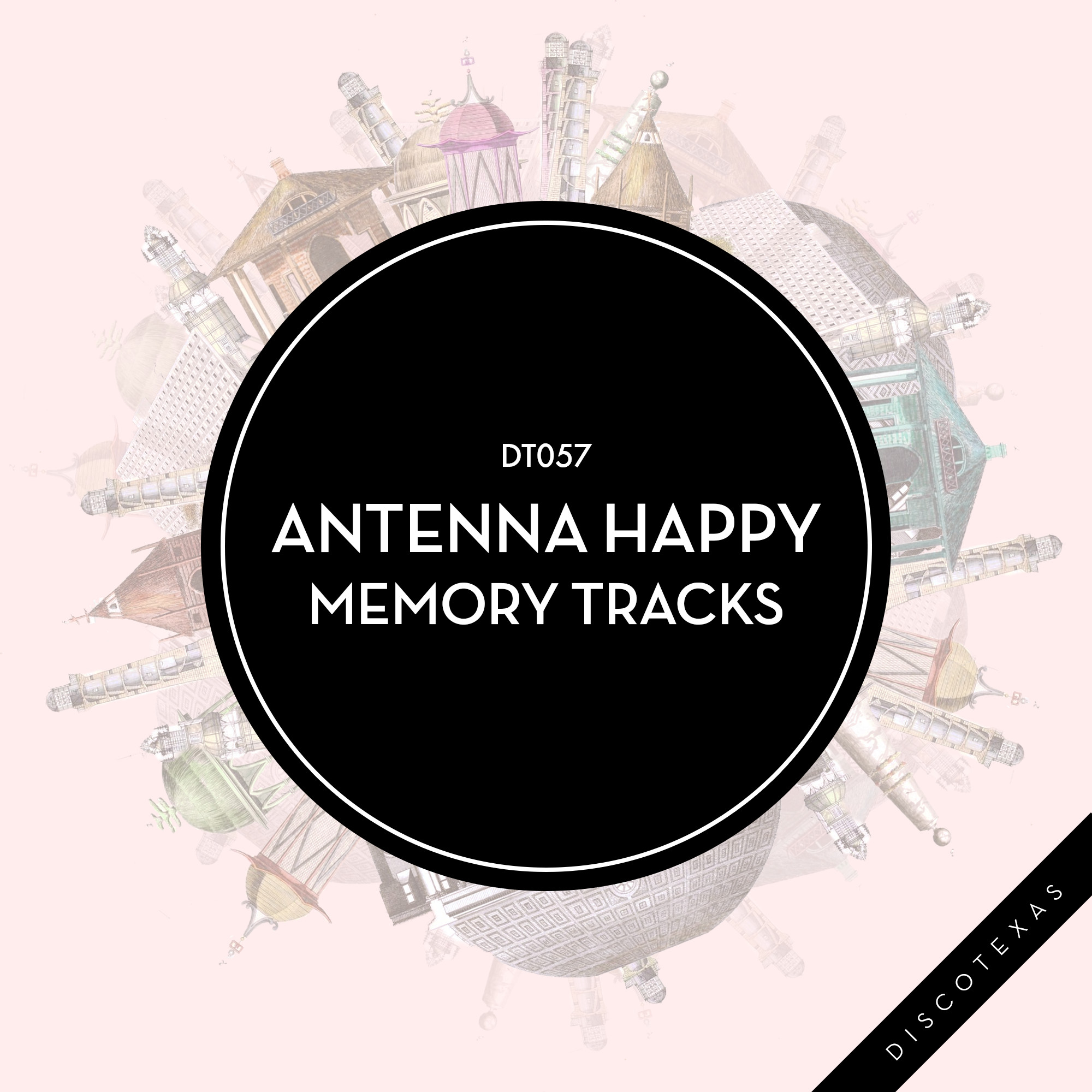 DT057: Antenna Happy - Memory Tracks