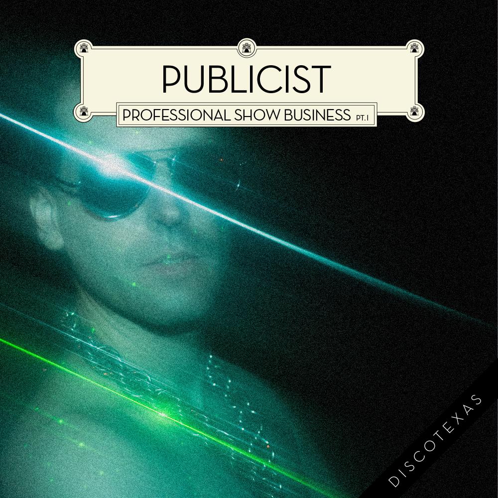 DT009a - Publicist - Professional Show Business Pt. I (2011) cover.jpg