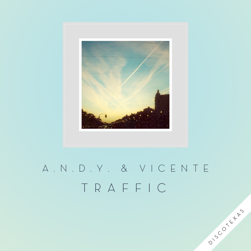 DT024 - A.N.D.Y. & Vicente - Traffic (2012) cover.jpg