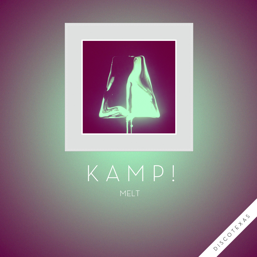 DT029 - Kamp! - Melt (2013) cover.jpg