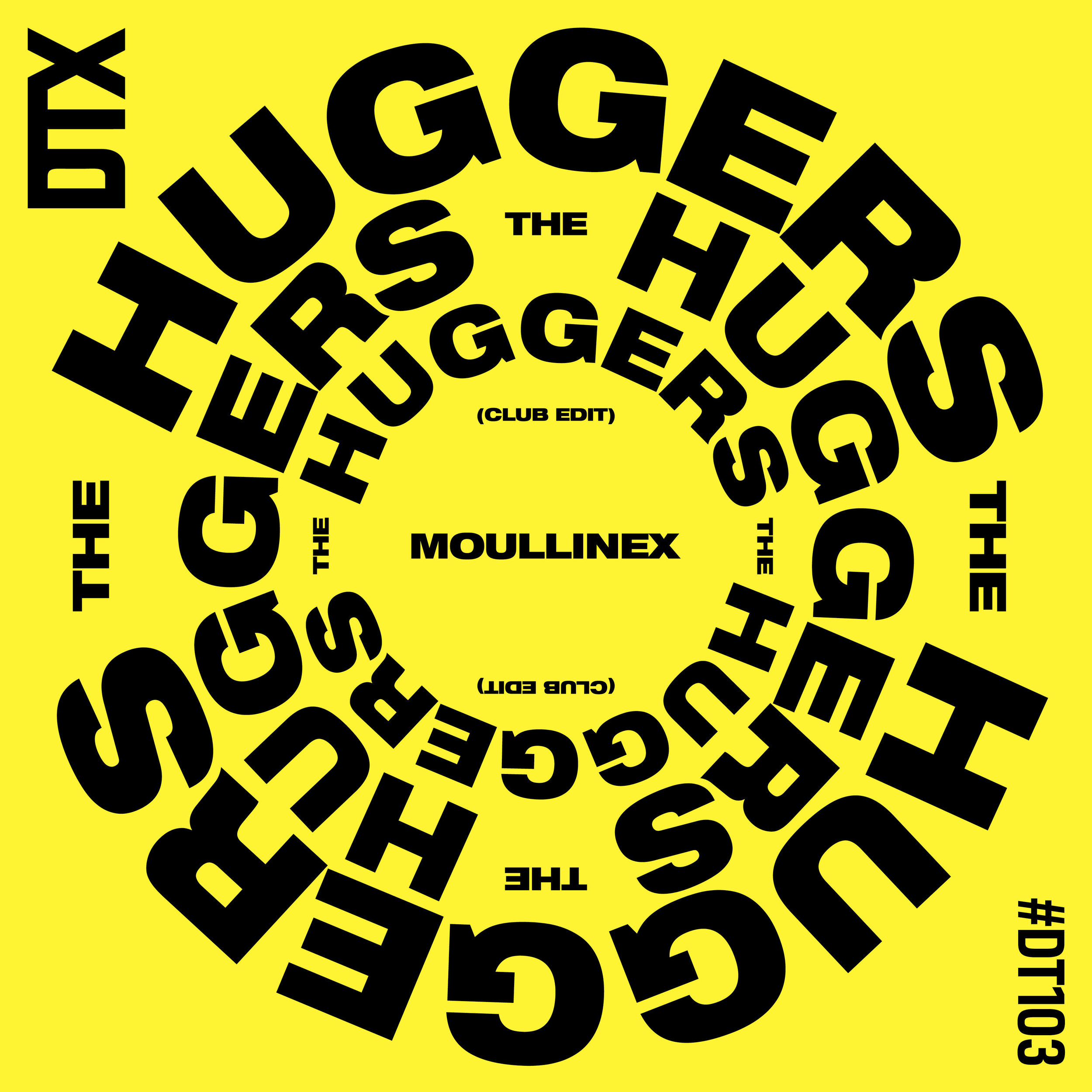 DT103: Moullinex - The Huggers (Club Edit)
